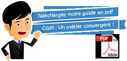 Téléchargez notre guide en pdf - CGPI : Un métier convergent !